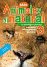 Animales Al Natural 3.: Un Zoologico Portatil.