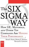The Six SIGMA Way: How GE, Motorola, and Other Top Companies Are Honing Their Performance