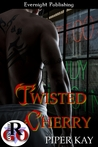 Twisted Cherry by Piper Kay
