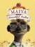 Maiya in the Beautiful Ballet: (Meerkat Tales) (Aleksandr the Meerkat)