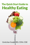 The Quick Start Guide to Healthy Eating