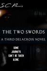 The Two Swords (Delacroix, #3)