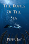The Bones of the Sea
