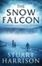 The Snow Falcon by Stuart   Harrison
