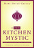 The New Kitchen Mystic by Mary Hayes Grieco