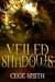 Veiled Shadows (Shadows, #3)