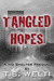 Tangled Hopes by T.S. Welti