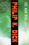 The Man Who Japed by Philip K. Dick