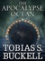 The Apocalypse Ocean by Tobias S. Buckell
