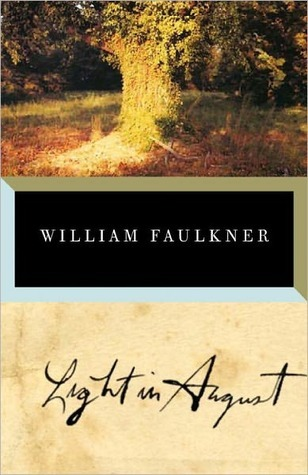 Light in August (Sin and Salvation) - William Faulkner