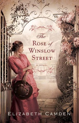 The Rose of Winslow Street by Elizabeth Camden