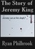 The Story of Jeremy King