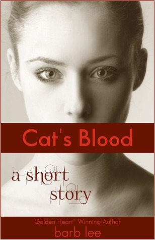Cat's Blood by Barbara Cool Lee