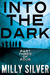 Into the Dark, Vol. 3 (Into...