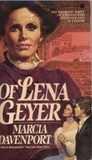 Of Lena Geyer