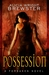 Possession (Forsaken, #1)
