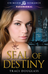Seal of Destiny (Seven Seals, #1)