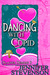 Dancing with Cupid (Slacker...