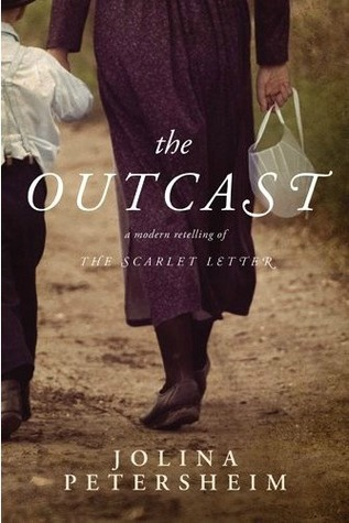 The Outcast by Jolina Petersheim
