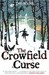 The Crowfield Curse (Crowfi...