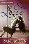 Set Loose (Sin City, #1)