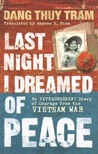 Last Night I Dreamed Of Peace by Đặng Thùy Trâm