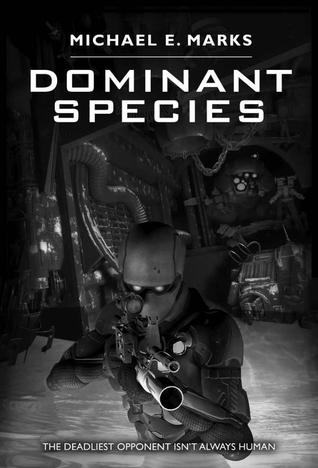 Dominant Species by Michael E. Marks