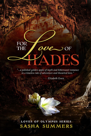 For the Love of Hades (Loves of Olympus, #2)