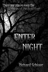 Enter Night
