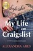 My Life on Craigslist: A Fictitious Diary