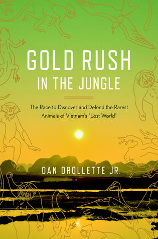 Gold Rush in the Jungle by Dan Drollette