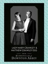 Lady Mary Crawley and Matthew Crawley Esq. (Downton Abbey Shorts, #1)