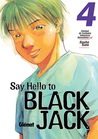 Say Hello to Black Jack, Tomo 4: Unidad de Cuidados Intensivos Neonatales 2 (Say Hello to Black Jack, #4)