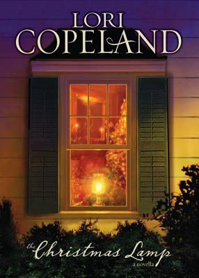 Christmas Lamp, The by Lori Copeland
