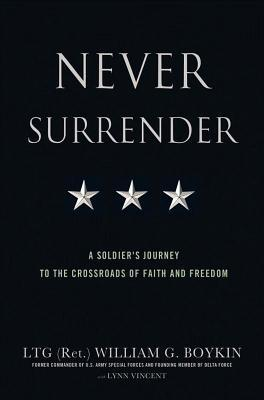 Never Surrender by Jerry Boykin