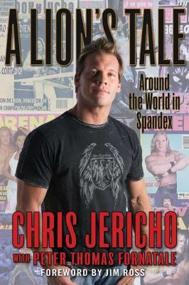 Lion's Tale by Chris Jericho