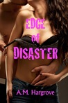 Edge of Disaster (An Edge Novel, #1)