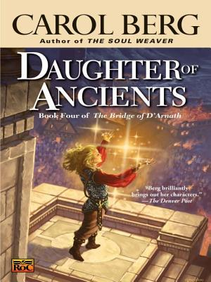 Daughter of Ancients by Carol Berg
