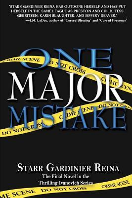 One Major Mistake by Starr Gardinier Reina
