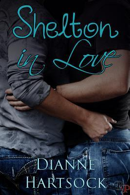 Shelton in Love by Dianne Hartsock