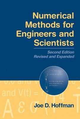 Numerical Methods for Engineers and Scientists by Joe D. Hoffman