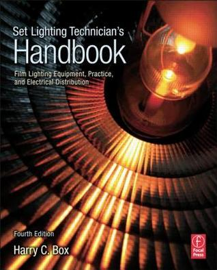 Set Lighting Technician's Handbook by Harry C. Box
