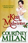 A Kiss For Midwinter (Brothers Sinister, #1.5)