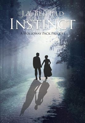 Instinct by J.A. Belfield