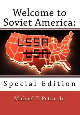 Welcome to Soviet America: : Special Edition