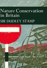 Nature Conservation in Britain (New Naturalist, #49)