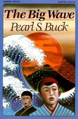 The Big Wave by Pearl S. Buck