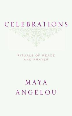 Celebrations: Rituals of Peace and Prayer