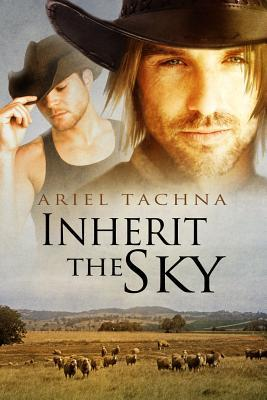 Inherit the Sky by Ariel Tachna