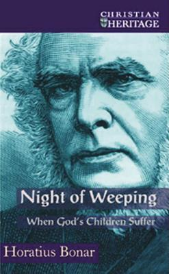 Night of Weeping by Horatius Bonar